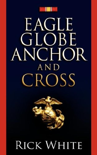 Eagle Globe Anchor and Cross: White, Rick