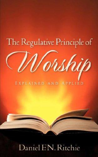 9781602660618: THE REGULATIVE PRINCIPLE OF WORSHIP