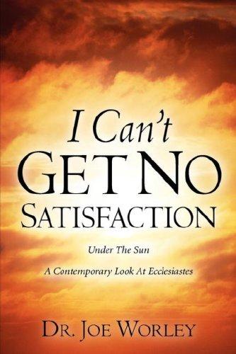 I Cant Get No Satisfaction: Joe Worley