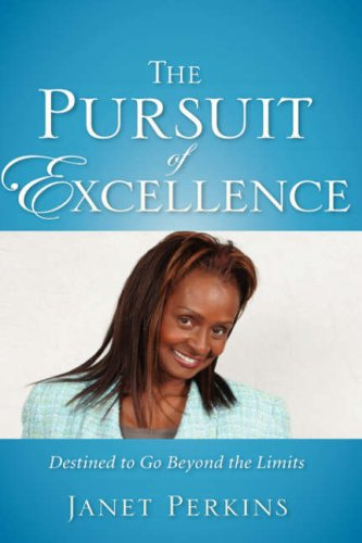 THE PURSUIT OF EXCELLENCE (1602661391) by Perkins, Janet