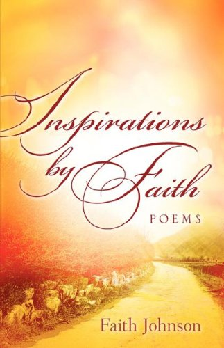 Inspirations By Faith: Faith, Johnson