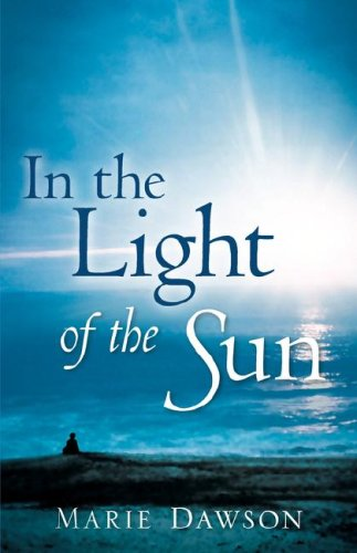 In the Light of the Sun: Marie Dawson