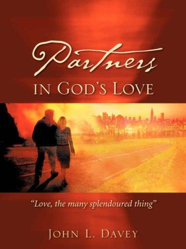 9781602662179: PARTNERS IN GOD'S LOVE