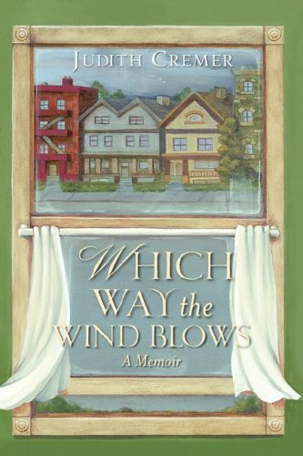 WHICH WAY THE WIND BLOWS: Judith Cremer
