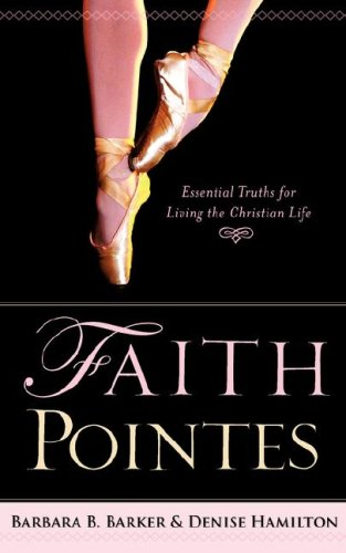 9781602662384: Faith Pointes