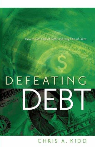 Defeating Debt: Chris A Kidd