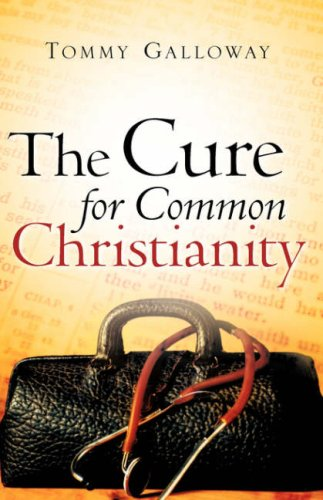 The Cure for Common Christianity: Tommy Galloway