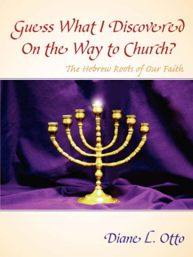 Guess What I Discovered on the Way to Church?: Diane L. Otto