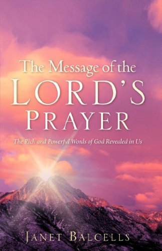 9781602663602: THE MESSAGE OF THE LORD'S PRAYER
