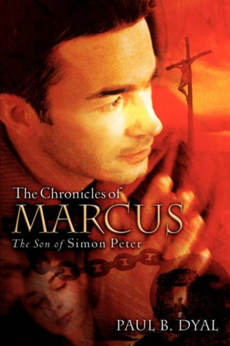 9781602664302: THE CHRONICLES OF MARCUS THE SON OF SIMON PETER