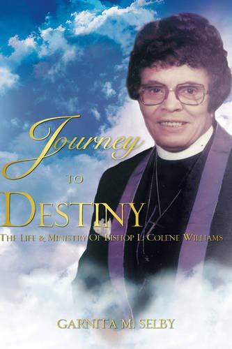 Journey To Destiny: Garnita Selby