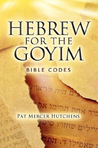 9781602665644: Hebrew for the Goyim