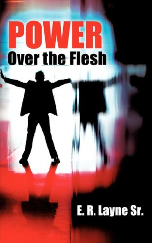 9781602666351: Power Over the Flesh