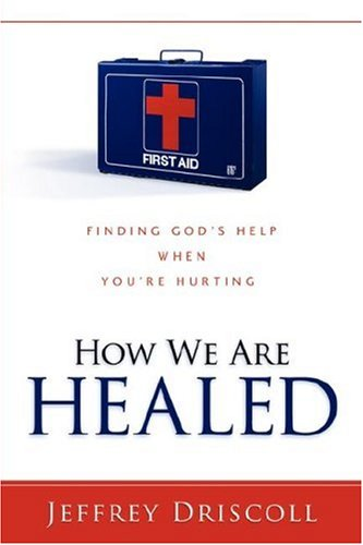 How We Are Healed: Jeffrey Driscoll