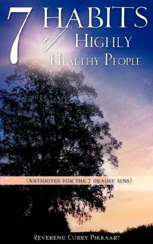 9781602666955: 7 Habits of Highly Healthy People