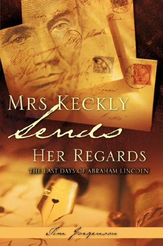 MRS KECKLY SENDS HER REGARDS: Tim Jorgenson