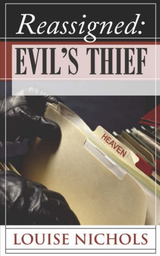 9781602667976: Reassigned: Evil's Thief
