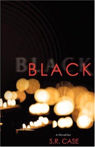 Black - Case, S. R.