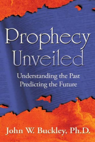9781602669017: Prophecy Unveiled