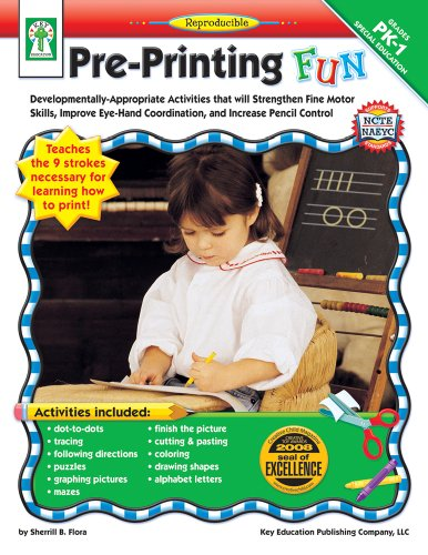 9781602680234: Pre-Printing FUN, Grades PK - 1: Developmentally-Appropriate Activities that will Strengthen Fine Motor Skills, Improve Eye-Hand Coordination, and Increase Pencil Control