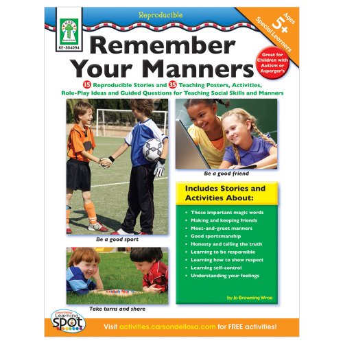 9781602681149: Remember Your Manners: 15 Reproducible Stories, 35 Teaching Posters, Activities, Role Play Ideas, and Guided Questions for Teaching Social Skills and Manners