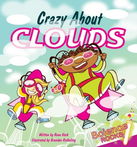 9781602700376: Crazy About Clouds (Science Rocks) (Science Rocks)