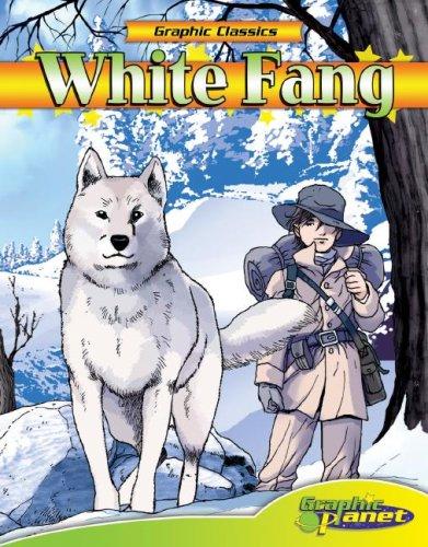 9781602700550: White Fang (Graphic Classics) (Graphic Classics)