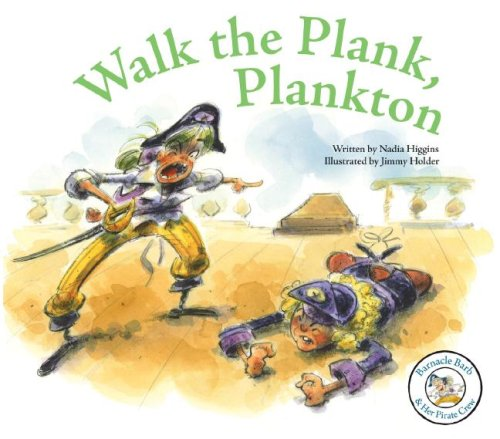 9781602700949: Walk the Plank, Plankton (Barnacle Barb & Her Pirate Crew)