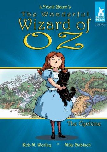 9781602701243: The Wonderful Wizard of Oz: The Cyclone (Short Tales Classics) (L. Frank Baum's The Wizard of Oz Short Tales Classics)