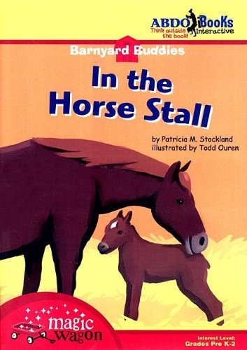 9781602701427: In the Horse Stall (Barnyard Buddies)