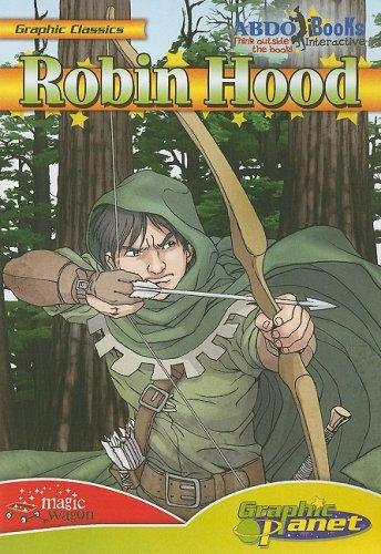 9781602701571: Robin Hood (Graphic Classics (Abdo Interactive))