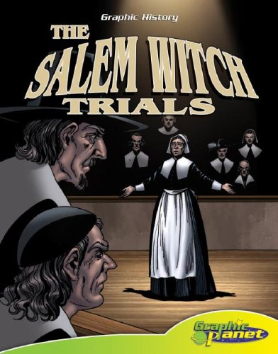 The Salem Witch Trials (Graphic History (Graphic Planet)): Joeming W. Dunn