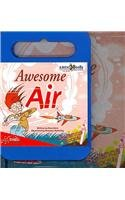9781602702110: Awesome Air (Science Rocks!)