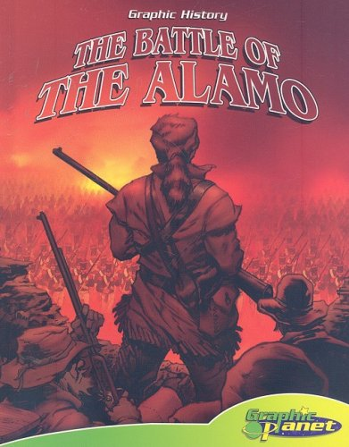 9781602702257: The Battle of the Alamo (Graphic History) book & CD
