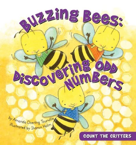 9781602702622: Buzzing Bees: Discovering Odd Numbers (Count the Critters)