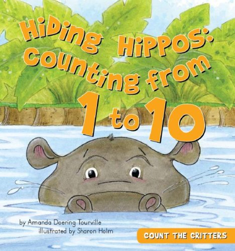 Hiding Hippos: Counting from 1 to 10: Tourville, Amanda Doering