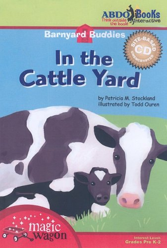 9781602702837: In the Cattle Yard (Barnyard Buddies (Site CD))