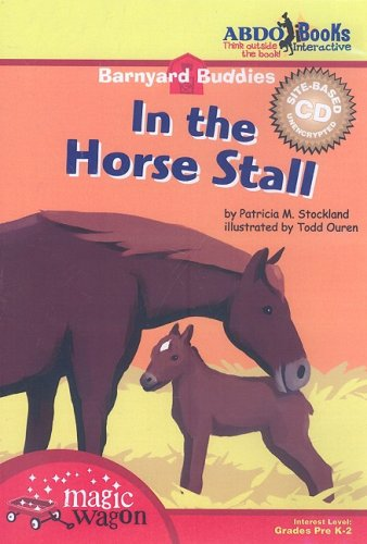 9781602702851: In the Horse Stall (Barnyard Buddies (Site CD))