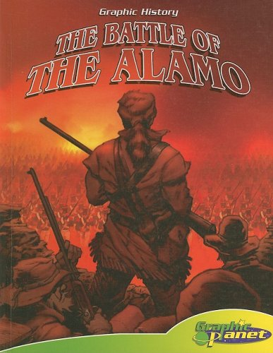 9781602703346: The Battle of the Alamo (Graphic History)