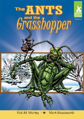 Ants and the Grasshopper (Short Tales: Fables): Aesop