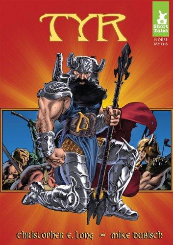 9781602705708: Tyr (Short Tales: Norse Myths)