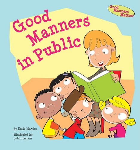 9781602706101: Good Manners in Public (Good Manners Matter!)