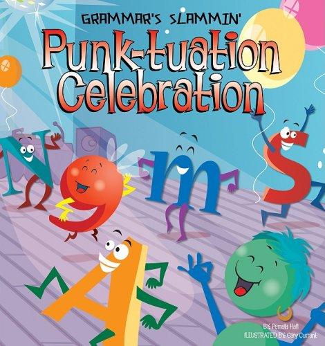9781602706170: Punk-tuation Celebration (Grammar's Slammin')