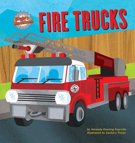 Fire Trucks (Mighty Machines): Amanda Doering Tourville