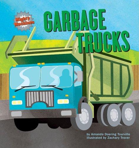 Garbage Trucks (Mighty Machines): Tourville, Amanda Doering