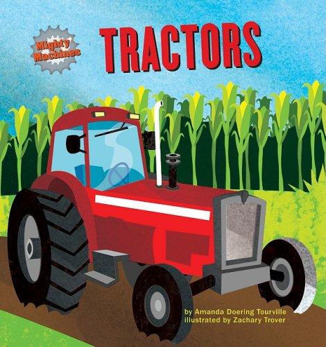 Tractors (Mighty Machines): Tourville, Amanda Doering