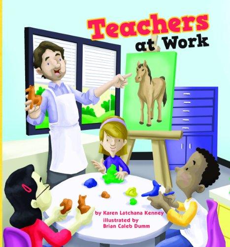 Teachers at Work (Meet Your Community Workers): Kenney, Karen