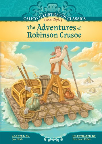 9781602707030: The Adventures of Robinson Crusoe (Calico Illustrated Classics)