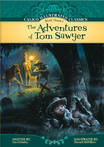 9781602707047: The Adventures of Tom Sawyer (Calico Illustrated Classics)