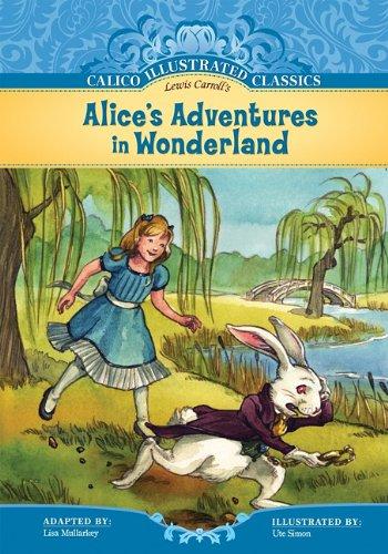 9781602707412: Alice's Adventures in Wonderland (Calico Illustrated Classics Set 2)